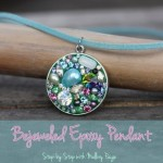 Bejeweled Epoxy Pendant